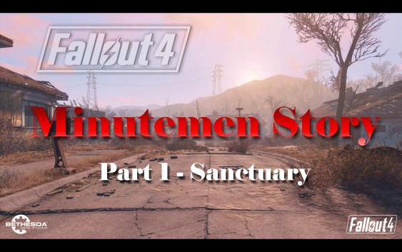 Fallout 4 : เนื้อเรื่อง Minutemen ตอนที่ 1 – Sanctuary