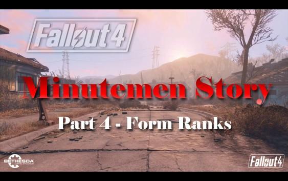 Fallout 4 : เนื้อเรื่อง Minutemen ตอนที่ 4 – Form Ranks