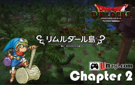Dragon Quest Builder : Chapter 2 – リムルダール編 ตอนที่1