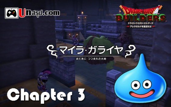 Dragon Quest Builder : Chapter 3 – マイラ・ガライヤ編 ตอนที่1