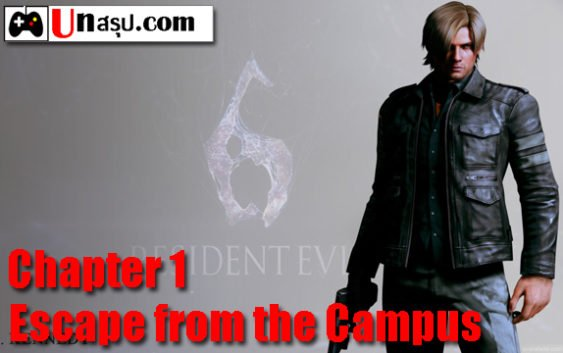 บทสรุป Resident Evil 6 [Leon] – Chapter 1 – Escape from the Campus