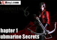 บทสรุป Resident Evil 6 [Ada] – Chapter 1 – Submarine Secrets