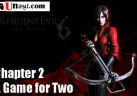 บทสรุป Resident Evil 6 [Ada] – Chapter 2 – A Game for Two