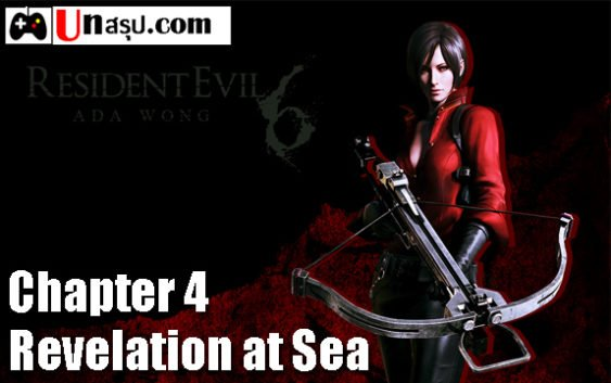 บทสรุป Resident Evil 6 [Ada] – Chapter 4 – Revelation at Sea