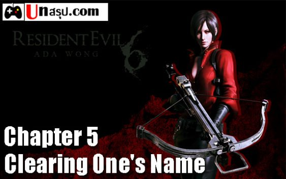 บทสรุป Resident Evil 6 [Ada] – Chapter 5 – Clearing One's Name
