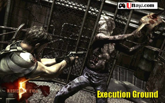 Resident Evil 5 – Execution Ground