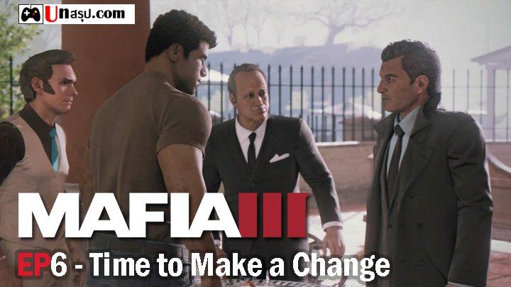 บทสรุป Mafia 3 – EP6 : Time to Make a Change
