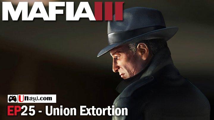 Mafia 3 – EP25 : Union Extortion
