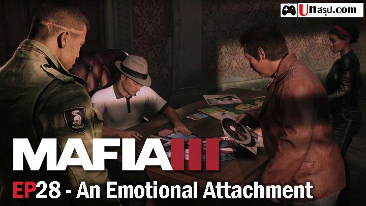 Mafia 3 – EP28 : An Emotional Attachment