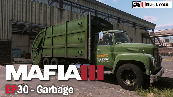 Mafia 3 – EP30 : Garbage
