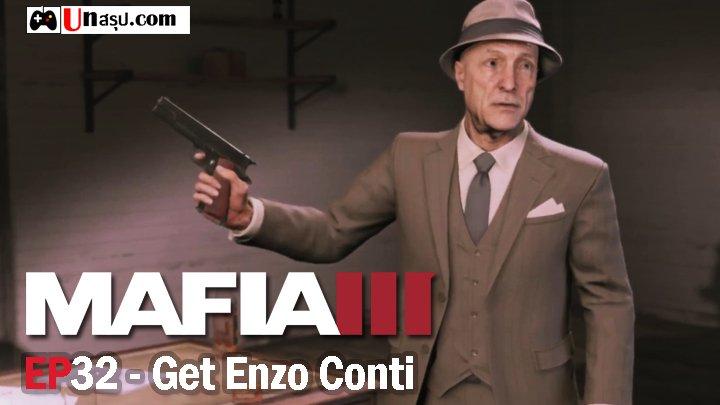 Mafia 3 – EP32 : Get Enzo Conti