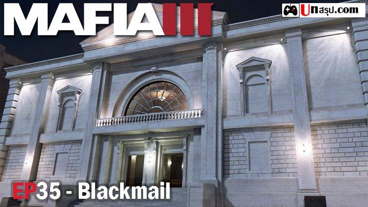 Mafia 3 – EP35 : Blackmail