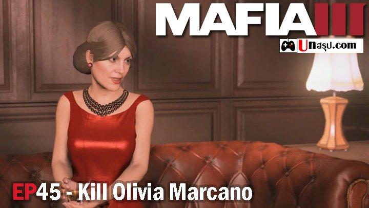 Mafia 3 – EP45 : Kill Olivia Marcano