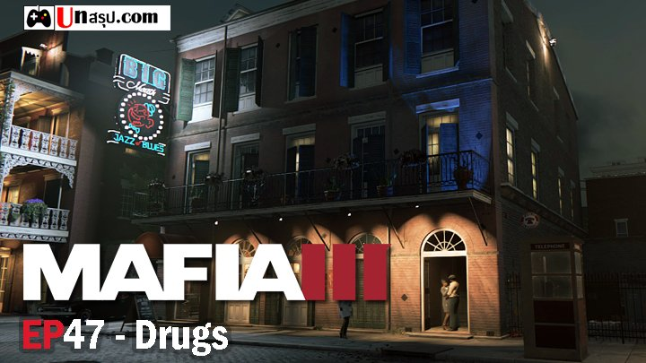 Mafia 3 – EP47 : Drugs