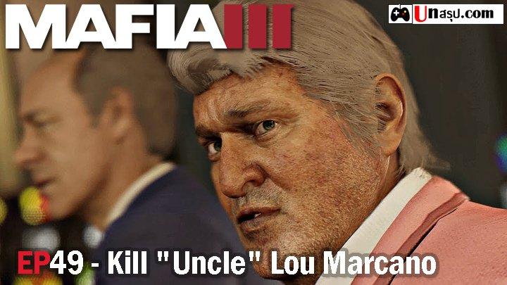 Mafia 3 – EP49 : Kill