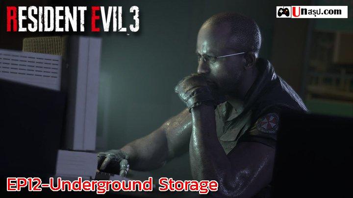 Resident Evil 3 : EP12-Underground Storage