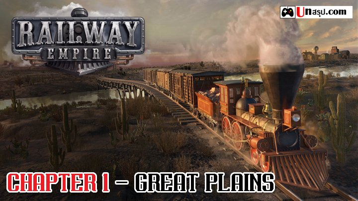 Railway Empire Chapter 1 - Great Plains