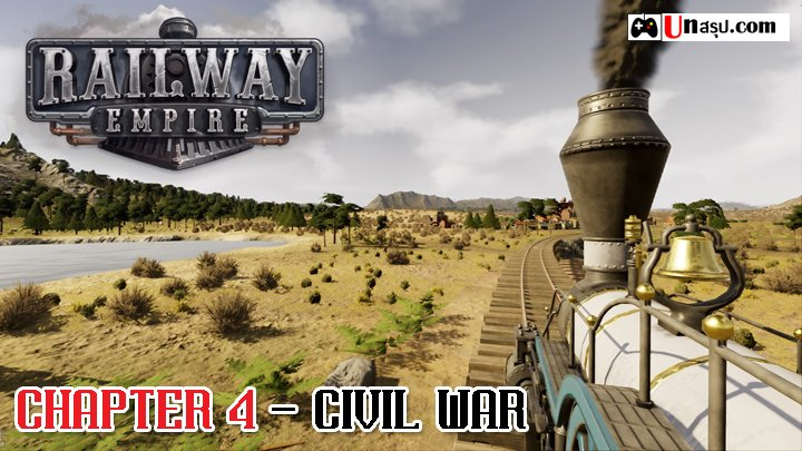 Railway Empire : Chapter 4 - Civil War