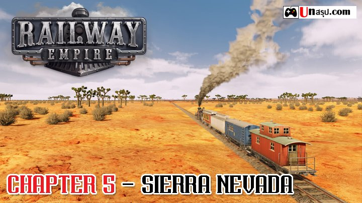 Railway Empire : Chapter 5 - Sierra Nevada